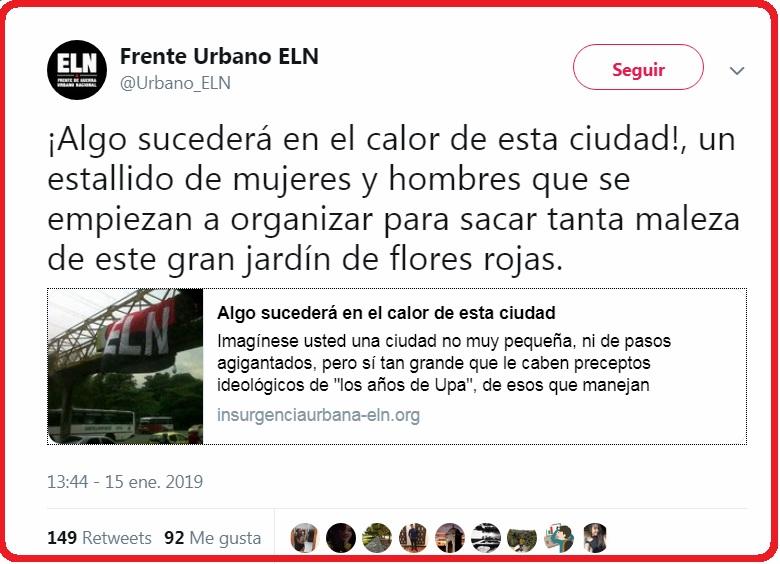 El llamado Frente Urbano del Eln lanzó mensaje a través de su cuenta de Twitter que está siendo analizado por los organismos de inteligencia.