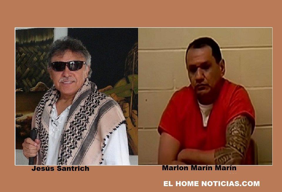 Jesús Santrich y Marlon Marín Marín, este último es el testigo protegido de Estados Unidos, quien reveló supuestos nexos de las Farc con la mafia mexicana.